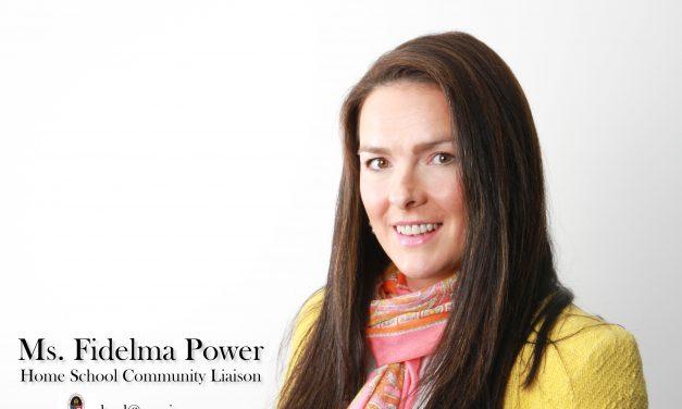 Ms. Fidelma Power – Home School Community Liaison